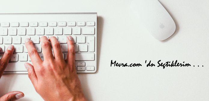 Mevra.com dan seçtiklerim..