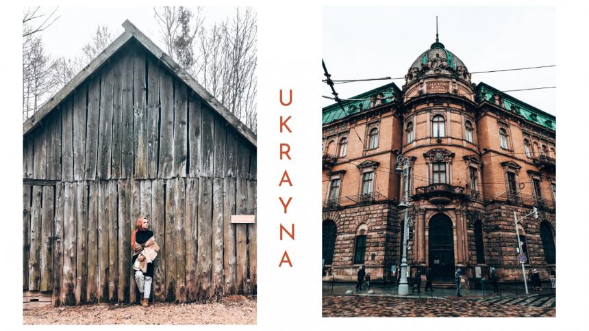 Ukrayna Gezi Notlarım | 12.ülkem