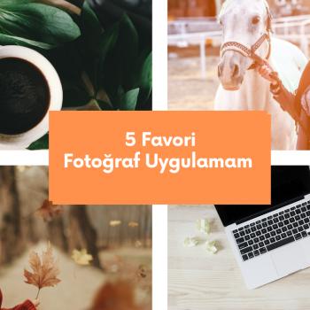Fotoğraf Düzenlemek için En ÇOK Kullandığım 5 app